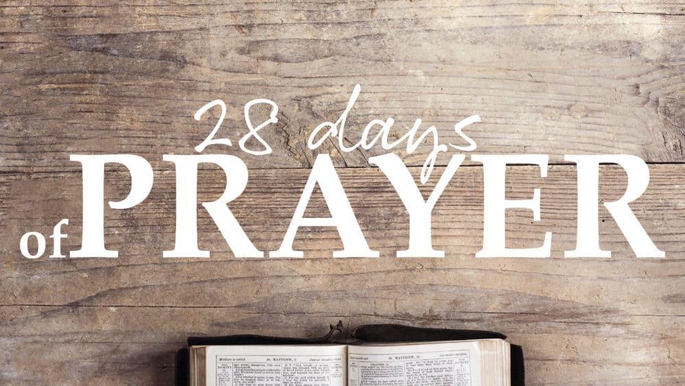 28 Days of Prayer
