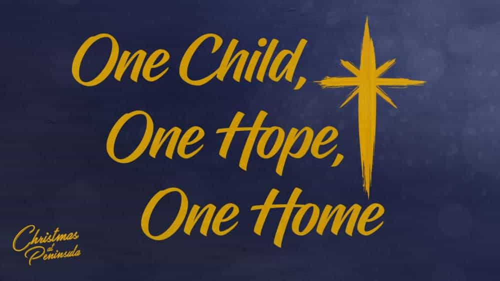 One Child, One Hope, One Home