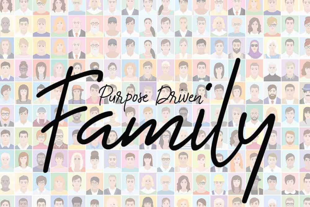 Purpose Driven Family