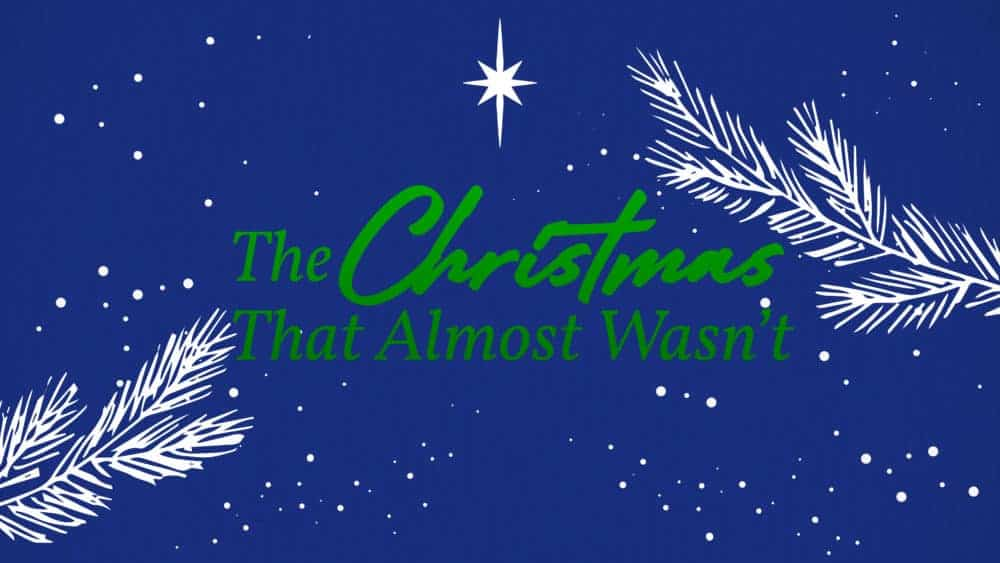Uncovering The Christmas That Almost Wasn't